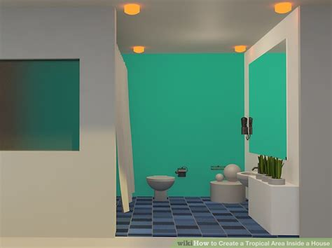create a house how to create a tropical area inside a house 12 steps