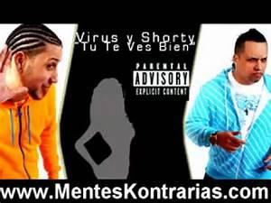 Download reggaeton Virus y Shorty Tu te ves Bien - YouTube