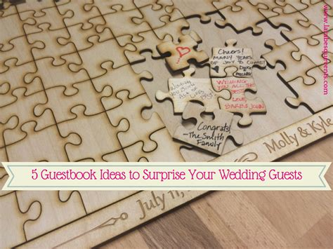 Larabesque Events 5 Guestbook Ideas To Surprise Your