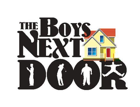 boys next door the boys next door theatre workshop of owensboro