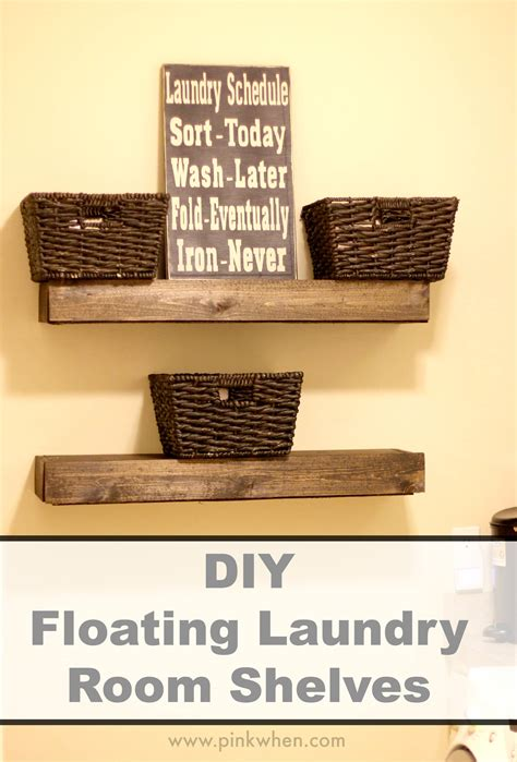 Diy Floating Laundry Room Shelves Page 2 Of 2 Pinkwhen
