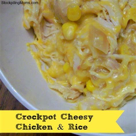 crockpot chicken and rice crockpot cheesy chicken rice