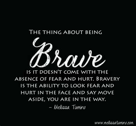 I Wanna See You Be Brave Quotes