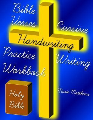 bible verses cursive handwriting practice writing workbook  marie matthews