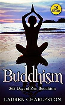 buddhism 365 days of zen buddhism expanded updated