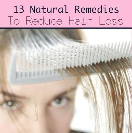13 Natural Remedies To Reduce Hair Loss  Improved Aging