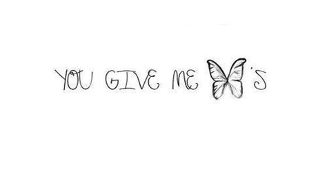 Boy You Give Me Butterflies Quotes