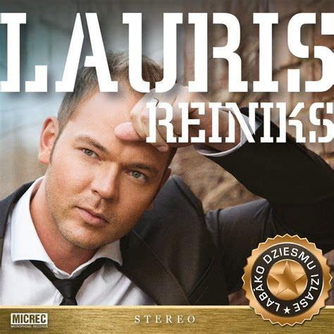 Lauris Reiniks - Labāko Dziesmu Izlase - Lauris Reiniks ...