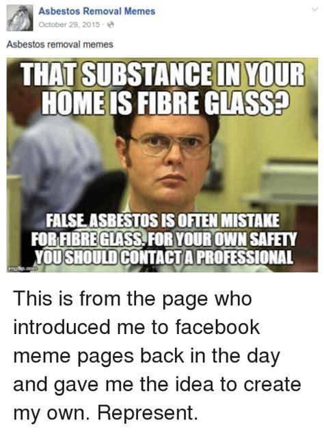 asbestos removal memes october   asbestos removal
