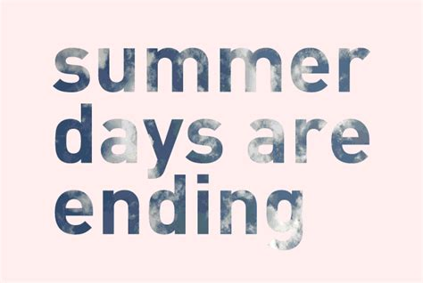 End Of Summer Vacation Quotes Quotesgram