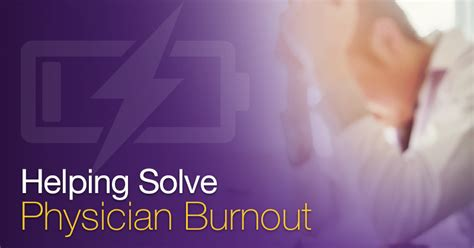 helping solve  challenges  physician burnout