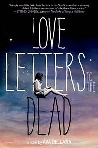 Love letters to the dead by ava dellaira fierce reads for Love letters to the dead book