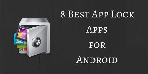 app locks for android 8 best app lock apps for android