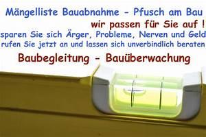 Mängelanzeige Nach Abnahme : m ngelliste bauabnahme baubegleitung bau berwachung ~ Frokenaadalensverden.com Haus und Dekorationen