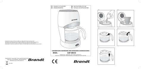Mode D'emploi Machine à Café Brandt Cafdeco Trouver Une