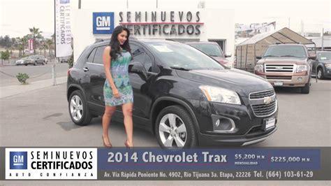 Seminuevos Tijuana  Chevrolet Trax Youtube
