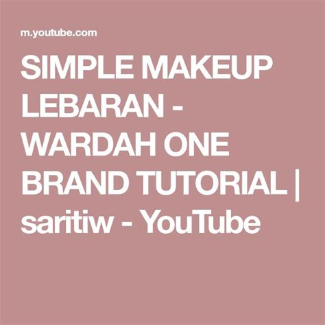 But we have found comedogenic components and silicones. SIMPLE MAKEUP LEBARAN - WARDAH ONE BRAND TUTORIAL ...