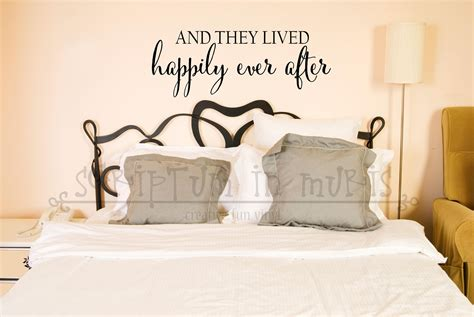 And They Lived Happily Ever After Bedroom Or Wedding Vinyl