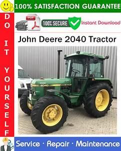 John Deere 2040 Tractor Service Repair Manual Pdf Download