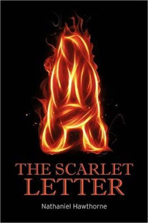the scarlet letter by nathaniel hawthorne the scarlet letter by nathaniel hawthorne 9781613822036