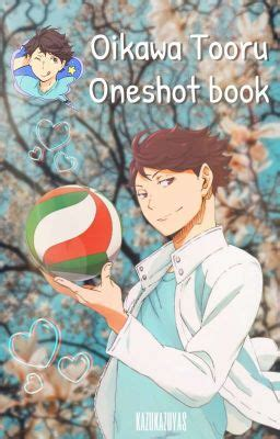haikyuu oikawa  reader oneshot book   boy
