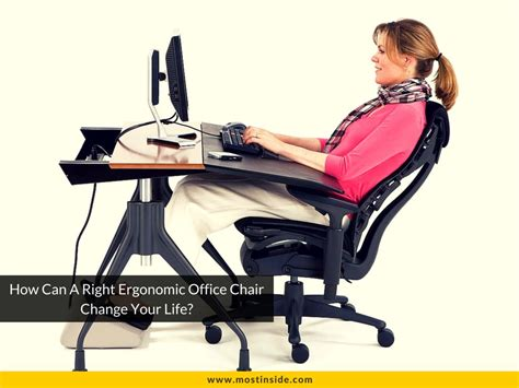 how can a right ergonomic office chair change your