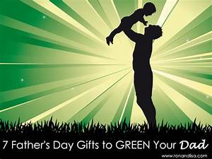 7 Father's Day Gifts to Green Your Dad
