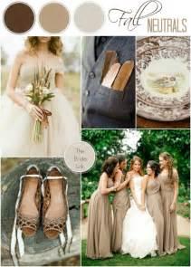 neutral wedding colors neutral fall wedding color ideas wedding ideas
