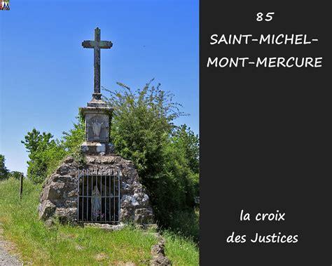 michel mont mercure vendee photos de la commune de michel mont mercure