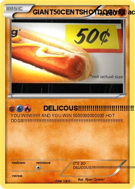 Unfortunately, there are some scam artists who will familiarize yourself with the pokémon species. Pokémon GIANT50CENTSHOTDOG not actual size - DELICOUS!!!!!!!!!!!!!!!!!!!!!!!!!!! - My Pokemon Card