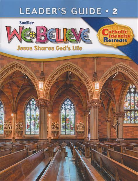 We Believe Catholic Identity Edition, K6 Grade 2, Leader Guide  Communication Center