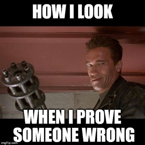 Arnold Meme - terminator meme grinning out loud pinterest meme memes and funny pics