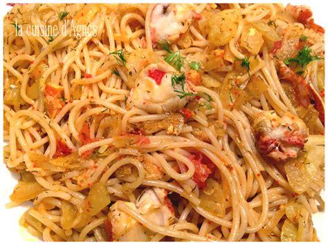 spaghetti au homard la cuisine d agn 232 sla cuisine d agn 232 s