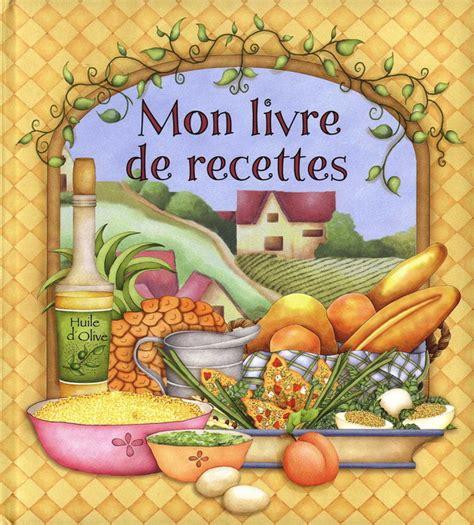 livre recette cuisine livre de recette de cuisine ziloo fr