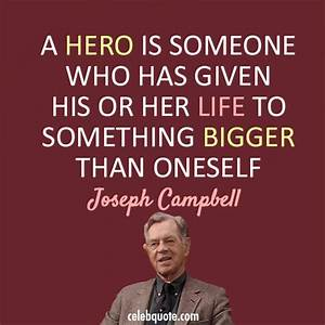 Quotes About He... Self Sacrifice Hero Quotes