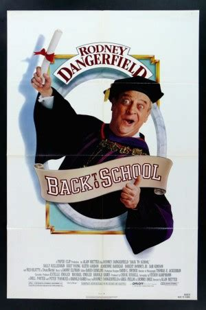 rodney dangerfield back to school quotes