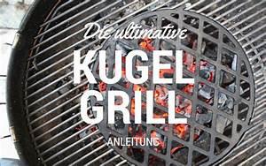 Richtig Grillen Mit Kugelgrill : entdecke die macht die in deinem kugelgrill versteckt liegt project bbq grill barbecue ~ Bigdaddyawards.com Haus und Dekorationen