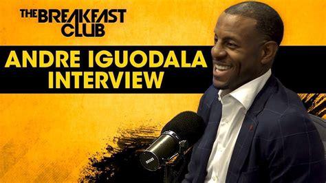 Andre Iguodala Drops Bombshell on The Breakfast Club ...