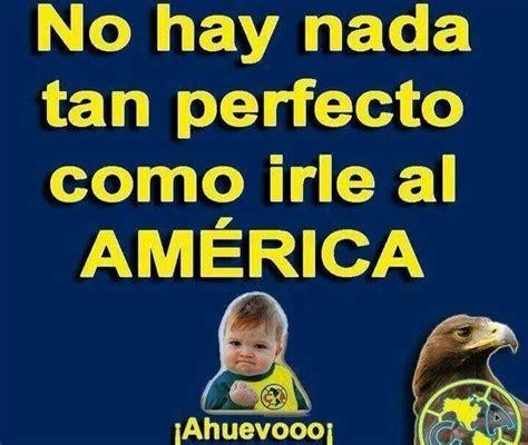 Club America Memes - 55 best club america images on pinterest club america futbol and chicago bulls