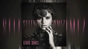 Selena Gomez U0026quotstars Danceu0026quot Album Review Track List Youtube