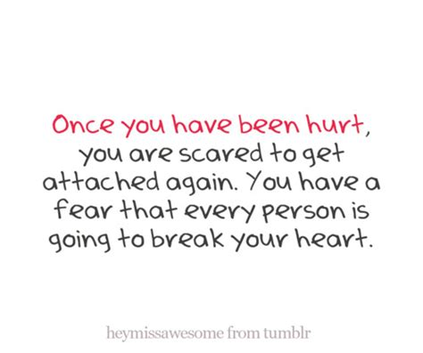 Scared To Get Hurt Again Quotes Tumblr