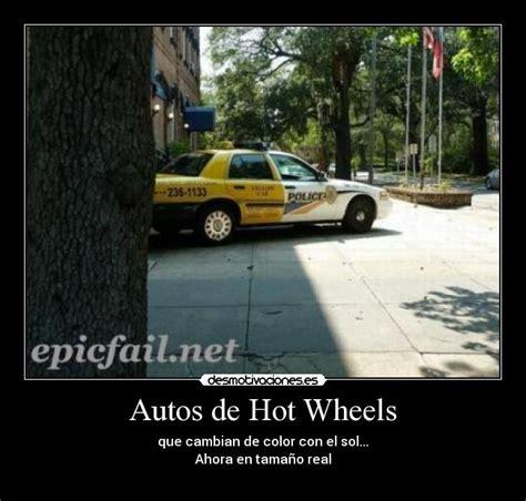 frases de hot wheels autos de hot wheels desmotivaciones
