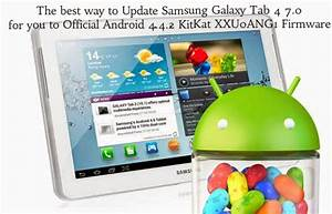 How To Easily Update Samsung Galaxy Tab 4 7 0 T230 For