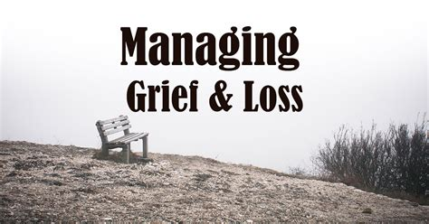 Managing Grief And Loss