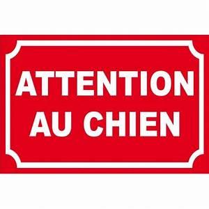 Panneau Attention Au Chien : panneau attention au chien rouge ~ Farleysfitness.com Idées de Décoration