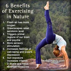 6 Benefits Of Exercising In Nature  U22c6 Shift