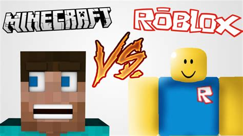 Minecraft Vs Roblox (which Is Better?) Youtube