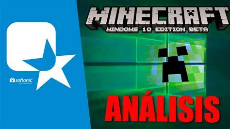 minecraft edici 243 n especial windows 10 nuestra app de la semana