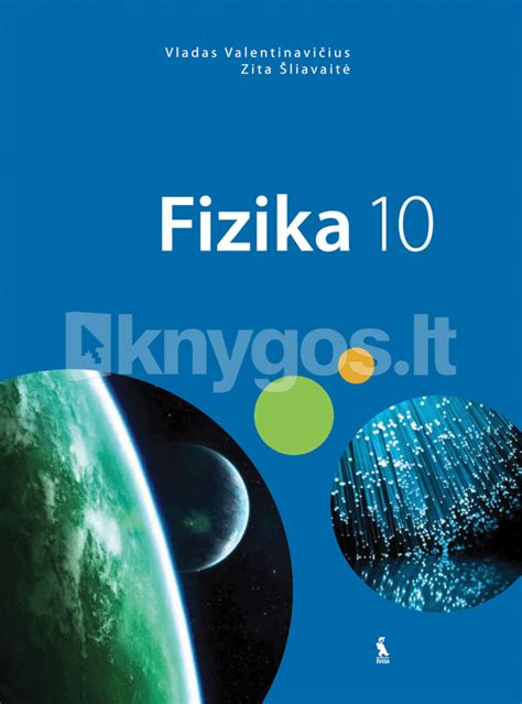 Fizika. Vadovėlis X klasei (2012)   Knygos.lt