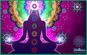 Chakras Are Wheels Of Energy  U22c6 The Wellness Universe Blog